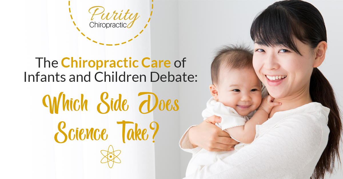 The Chiropractic Care of Infants and Children Debate Which Side Does Science Take
