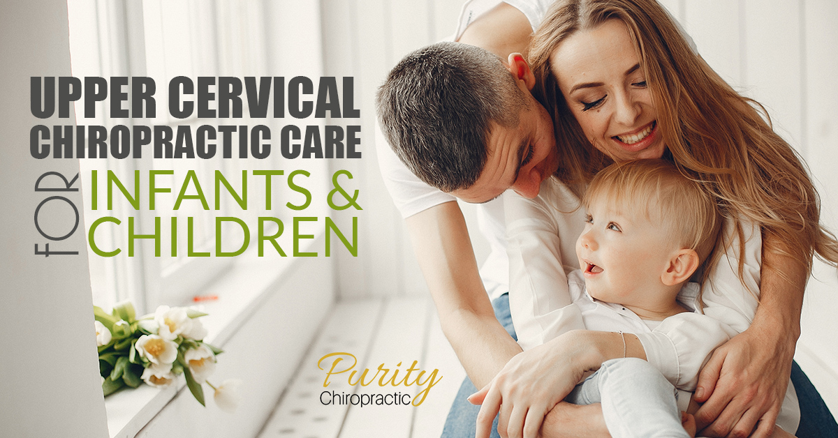 Upper Cervical Chiropractic Care For Infants and Children