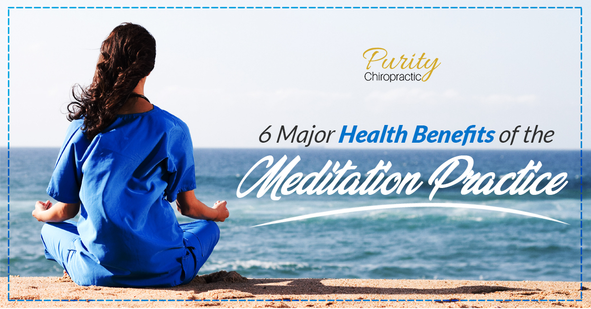 6 Major Health Benefits of the Meditation Practice